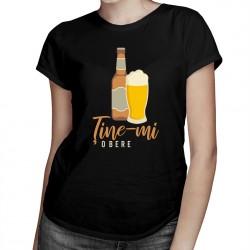 Ține-mi o bere - T-shirt pentru bărbați și femei