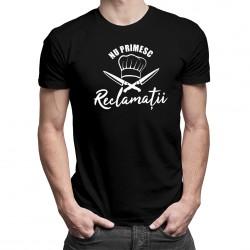 Nu primesc reclamații -T-shirt pentru bărbați