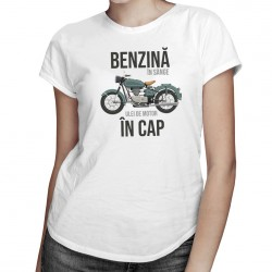 Benzină în sânge, ulei de motor în cap - T-shirt pentru bărbați și femei