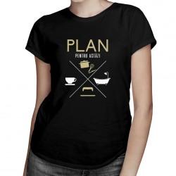 Plan pentru astăzi - bucătar - T-shirt pentru bărbați și femei