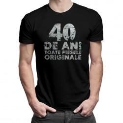 40 de ani - toate piesele originale - T-shirt pentru bărbați
