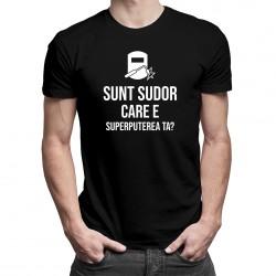 Sunt sudor - care e superputerea ta? - T-shirt pentru bărbați