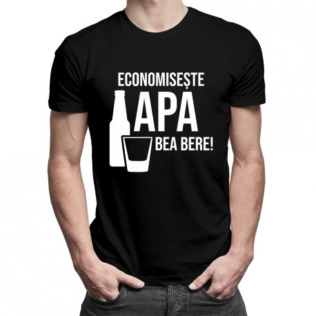 Economisește apa - bea bere - T-shirt pentru bărbați cu imprimeu