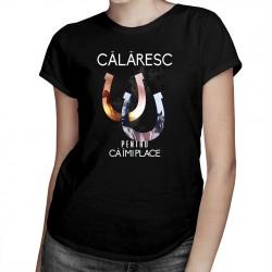 Călăresc pentru că îmi place - T-shirt pentru femei