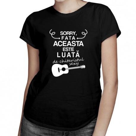 Sorry, fata aceasta este luată de chitaristul sexy - T-shirt pentru femei cu imprimeu