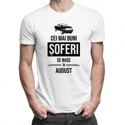 Cei mai buni șoferi se nasc în august - T-shirt pentru bărbați cu imprimeu