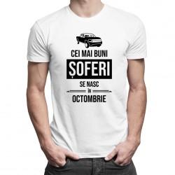 Cei mai buni șoferi se nasc în octombrie - T-shirt pentru bărbați cu imprimeu