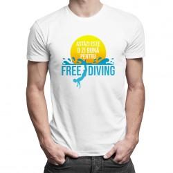 Astăzi este o zi bună pentru freediving - T-shirt pentru bărbați cu imprimeu