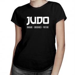 Judo - onoare - credință - putere - T-shirt pentru femei cu imprimeu