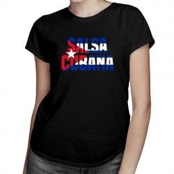 Salsa cubana - T-shirt pentru femei cu imprimeu
