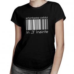 """Schimbarea codului în """"3"""" înainte - T-shirt pentru femei cu imprimeu"""