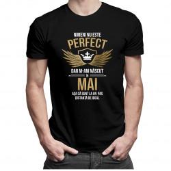 Nimeni nu este perfect, dar m-am născut în mai - T-shirt pentru bărbați
