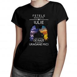 Fetele născute în iulie sunt amestec de raze de soare cu uragane mici - T-shirt pentru femei