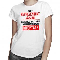 Sunt reprezentant vânzări - T-shirt pentru femei