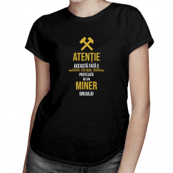 Această fată este deja protejată - miner - T-shirt pentru femei