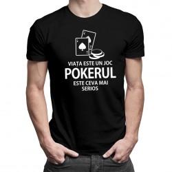 Pokerul este ceva mai serios - T-shirt pentru bărbați cu imprimeu