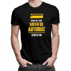 Sunt șofer de autobuz, știu ce fac - T-shirt pentru bărbați cu imprimeu