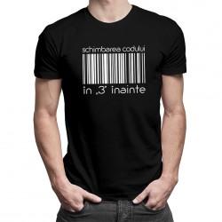 """Schimbarea codului în """"3"""" înainte - T-shirt pentru bărbați și femei"""