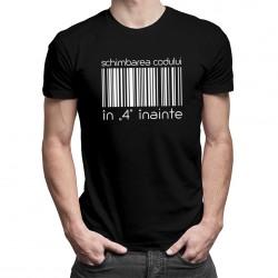 """Schimbarea codului în """"4"""" înainte - T-shirt pentru bărbați și femei"""