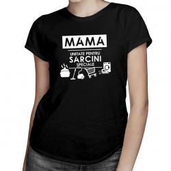 Mama - unitate pentru sarcini speciale - T-shirt pentru femei