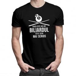 Viața este un joc - biliardul - T-shirt pentru bărbați