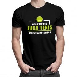 Născut pentru a juca tenis - T-shirt pentru bărbați