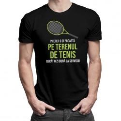 Zi proastă pe terenul de tenis - T-shirt pentru bărbați și femei