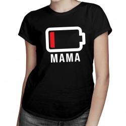 Baterie - mama - T-shirt pentru femei