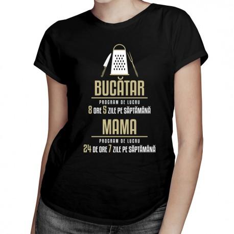 Bucătar - program de lucru - T-shirt pentru femei