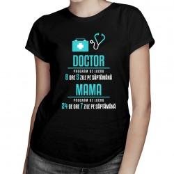 Doctor - program de lucru - T-shirt pentru femei