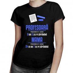 Profesoară - program de lucru - T-shirt pentru femei