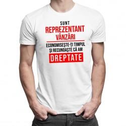 Sunt reprezentant vânzări - T-shirt pentru bărbați și femei