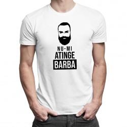 Nu-mi atinge barba  - T-shirt pentru bărbați