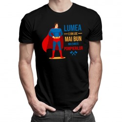 Lumea e un loc mai bun mulțumită pompierilor - T-shirt pentru bărbați