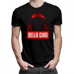Bella Ciao - T-shirt pentru bărbați și femei