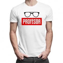 Profesor - T-shirt pentru bărbați și femei