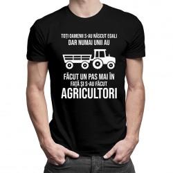numai unii au făcut un pas mai în faţă şi s-au făcut agricultori - T-shirt pentru bărbați cu imprimeu