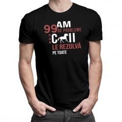 Am 99 de probleme, dar caii le rezolvă pe toate - T-shirt pentru bărbați