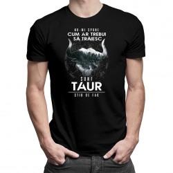Sunt taur, știu ce fac - T-shirt pentru bărbați