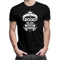 Nașterea unei legende - 20 ani! - T-shirt pentru bărbați și femei