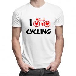 I love cycling - T-shirt pentru bărbați și femei