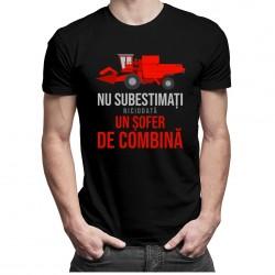 Nu subestimați niciodată un șofer de combină - T-shirt pentru bărbați cu imprimeu
