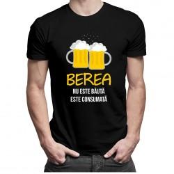 Berea nu este băută, este consumată - tricou bărbătesc cu imprimeu
