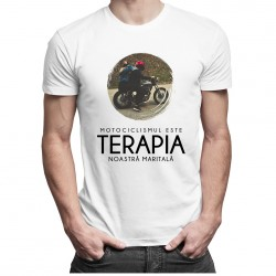 Motociclismul este terapia noastră maritală - T-shirt pentru bărbați și femei