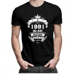 1991 Nașterea unei legende 30 ani! - T-shirt pentru bărbați cu imprimeu