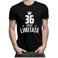 36 ani Ediție Limitată - T-shirt pentru bărbați și femei - un cadou de ziua ta