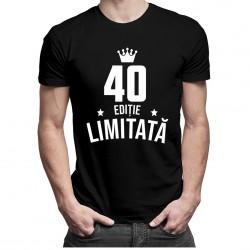 40 ani Ediție Limitată - T-shirt pentru bărbați și femei - un cadou de ziua ta