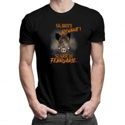 Sălbaticii adevăraţi se nasc în februarie - tricou bărbătesc cu imprimeu