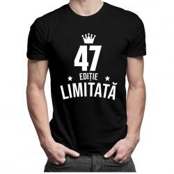 47 ani Ediție Limitată - tricou bărbătesc cu imprimeu