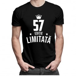 57 ani Ediție Limitată - T-shirt pentru bărbați și femei - un cadou de ziua ta